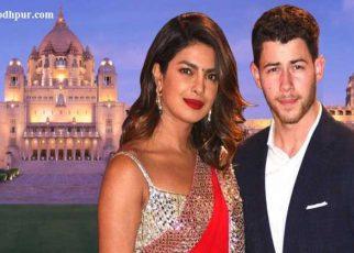 Priyanka Chopra Wedding: Jodhpur is All Set to Welcome Groom Nick Jonas, Priyanka Chopra - Nick Jonas Wedding in Jodhpur